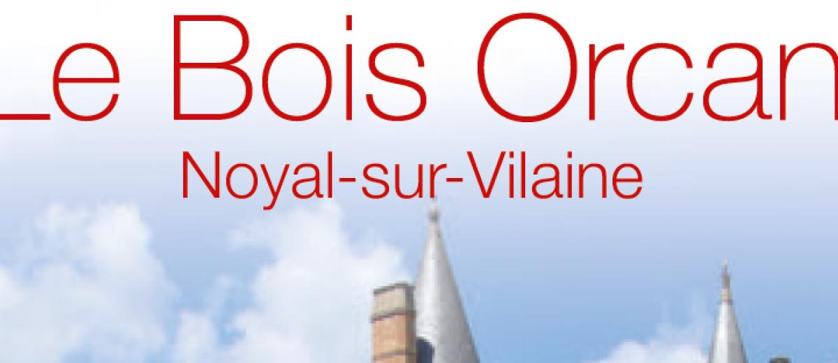 Château Le Bois Orcan à Noyal sur Vilaine (35)